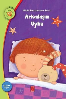 Arkadaşım Uyku-Minik Dostlarımız Serisi