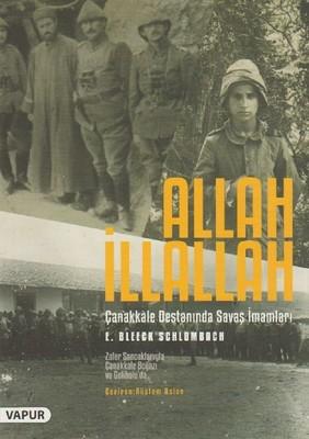Allah İllallah-Çanakkale Savaşında Savaş İmamları