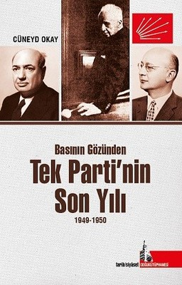 Tek Partinin Son Yılı 1949-1950