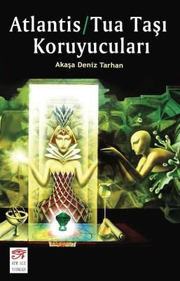 Atlantis-Tua Taşı Koruyucuları