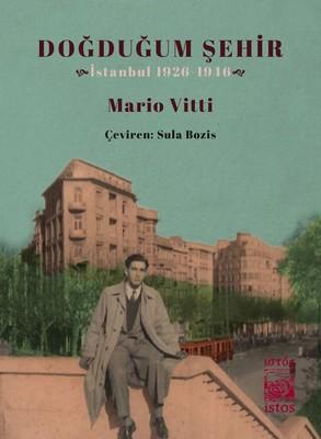 Doğduğum Şehir-İstanbul 1926-1946