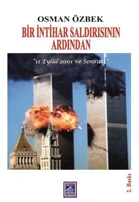 Bir İntihar Saldırısının Ardından-11 Eylül 2001 ve Sonrası