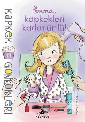 Kapkek Günlükleri 11-Emma Kapkekleri Kadar Ünlü!
