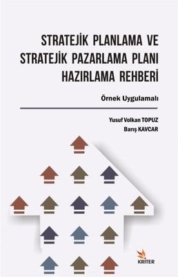 Stratejik Planlama ve Stratejik Pazarlama Planı Hazırlama Rehberi