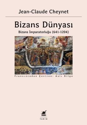 Bizans Dünyası 2-Bizans İmparatorluğu 641-1204