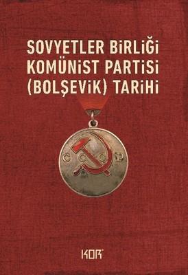 Sovyetler Birliği Komünist-Bolşevik-Partisinin Tarihi
