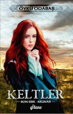 Keltler-Son Esir Arunas