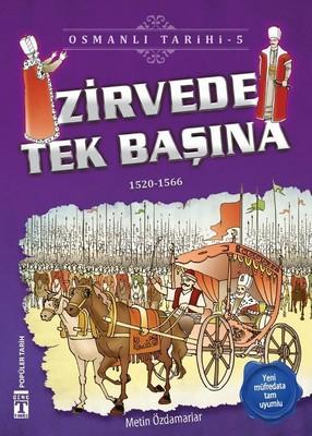 Zirvede Tek Başına-Osmanlı Tarihi 5