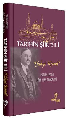 Tarihin Şiir Dili-Yahya Kemal