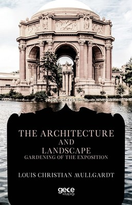 The Architecture and Landscape