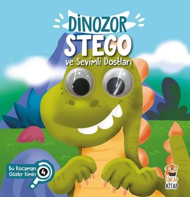Dinozor Stego ve Sevimli Dostları-Bu Kocaman Gözler Kimin?