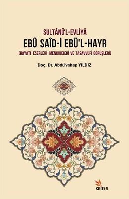 Sultanü'l-Evliya Ebu Said-i Ebü'l-Hayr