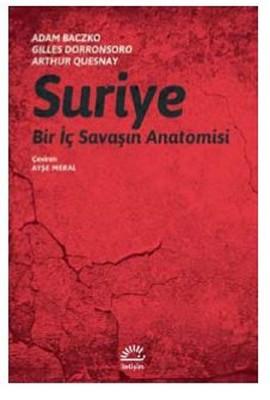 Suriye-Bir İç Savaşın Anatomisi