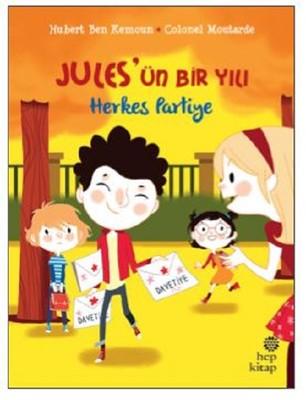 Jules'ün Bir Yılı-Herkes Partiye