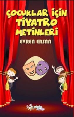 Çocuklar İçin Tiyatro Metinleri