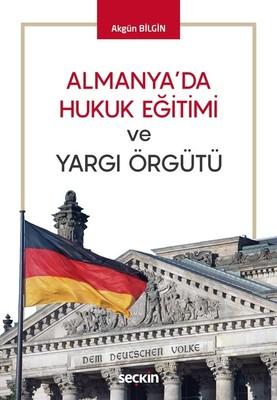 Almanya'da Hukuk Eğitimi ve Yargı Örgütü