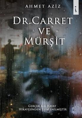 Dr.Carret ve Mürşit