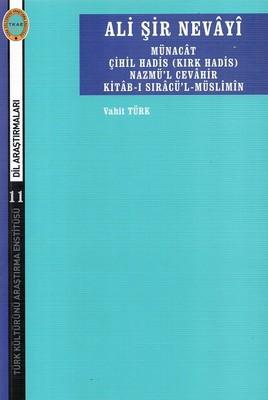Ali Şir Nevayi-Münacat Çihil Hadis Nazmü'l Cevahir Kitab-ı Sıracü'l Müslimin