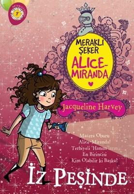 Meraklı Şeker Alice Miranda-İz Peşinde
