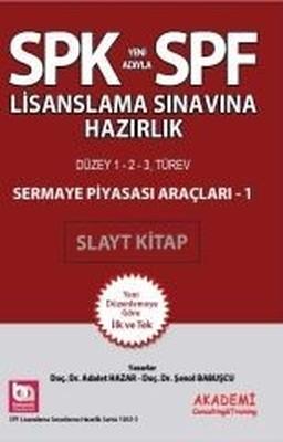 SPK-SPF Sermaye Piyasası Araçları 1 Slayt Kitap