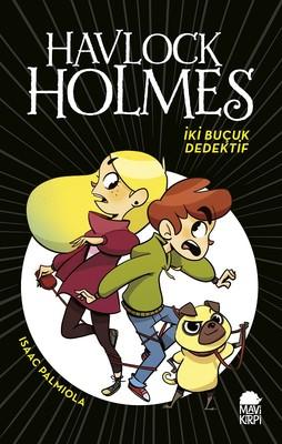 Havlock Holmes İki Buçuk Dedektif
