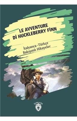Le Avventure Di Huckleberry Finn-İtalyanca Türkçe Bakışımlı Hikayeler