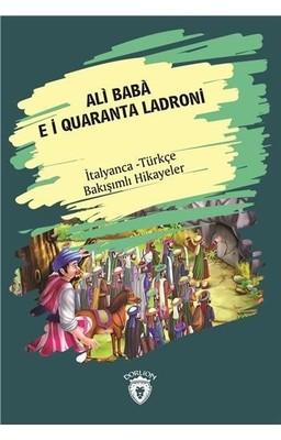Ali Baba E I Quaranta Ladroni-İtalyanca Türkçe Bakışımlı Hikayeler