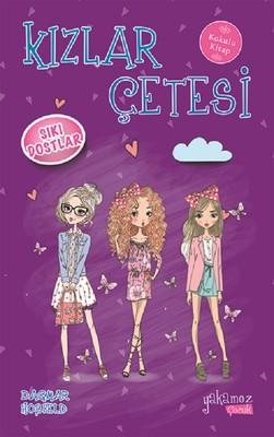 Kızlar Çetesi-Sıkı Dostlar