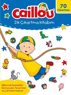 Caillou-İlk Çıkartma Kitabım