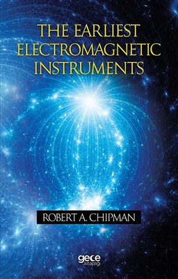The Earliest Electromagnetic Instruments