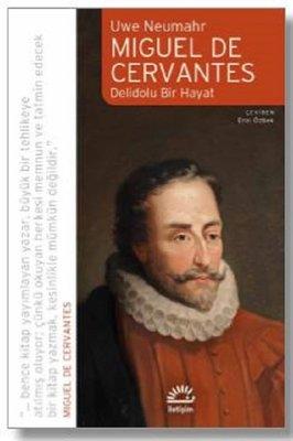 Miguel de Cervantes-Delidolu Bir Hayat