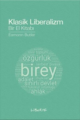 Klasik Liberalizm Bir El Kitabı