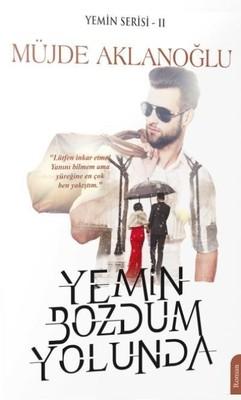 Yemin Bozdum Yolunda-Yemin Serisi 2