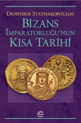 Bizans İmpartorluğu'nun Kısa Tarihi
