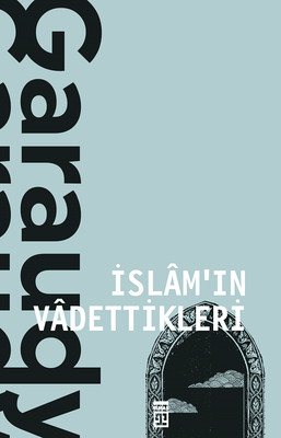 İslam'ın Vadeddikleri