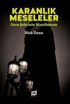 Karanlık Meseleler-Gece Şehrinin Manifestosu