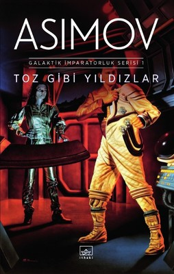 Toz Gibi Yıldızlar-Galaktik İmparatorluk Serisi 1