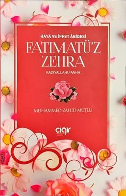 Fatımatü'z Zehra-Haya ve İffet Abidesi