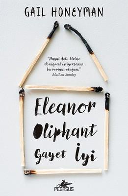 Eleanor Oliphant Gayet İyi