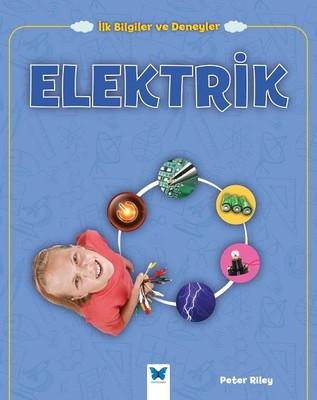 Elektrik-İlk Bilgiler ve Deneyler