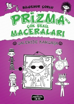Galeride Kargaşa-Prizma'nın Çok Şekil Maceraları