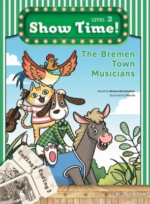 Show Time Level 2-The Bremen Town Musicians-Workbook