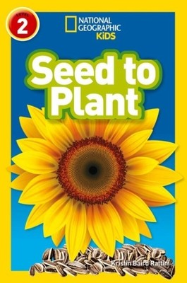 Seed to Plant-National Geographic Readers 2