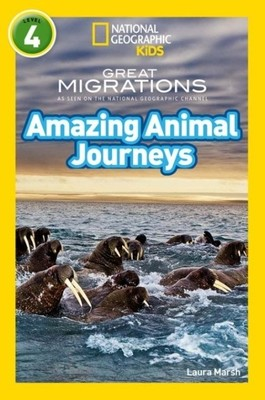 Amazing Animal Journeys-National Geographic Readers 4