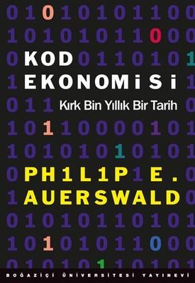 Kod Ekonomisi-Kırk Bin Yıllık Bir Tarih