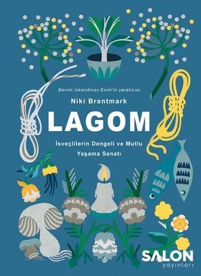 LAGOM-İsveçlilerin Dengeli ve Mutlu Yaşama Sanatı