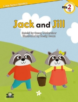 Jack and Jill-Level 2-Little Sprout Readers