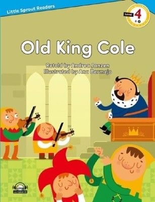Old King Cole-Level 4-Little Sprout Readers