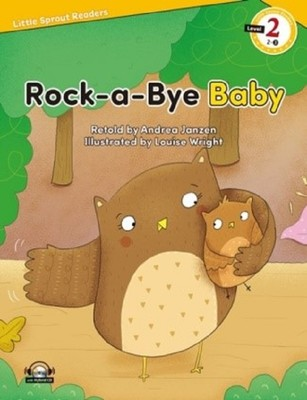 Rock a Bye Baby-Level 2-Little Sprout Readers