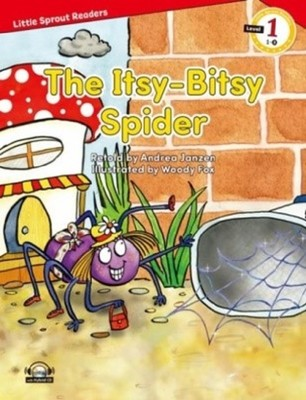 The Itsy-Bitsy Spider-Level 1-Little Sprout Readers